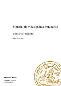 Material flow design in a warehouse - The case of S:t Eriks