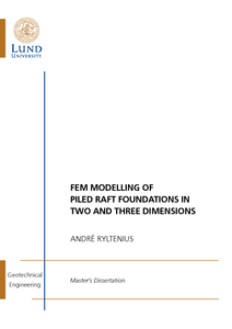 FEM Modelling of Piled Raft Foundations in Two and Three Dimensions