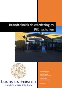 Brandteknisk riskvärdering av Pilängshallen