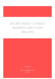 We Are Family: Family Business Case Study Analysis